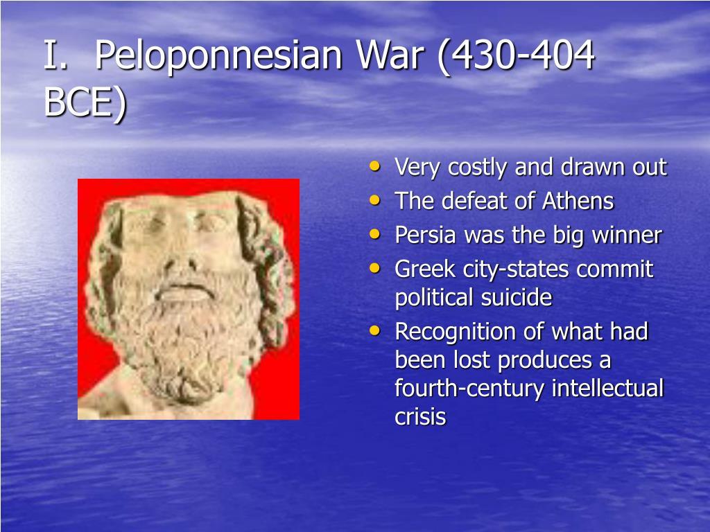 I.  Peloponnesian War (430-404 BCE)