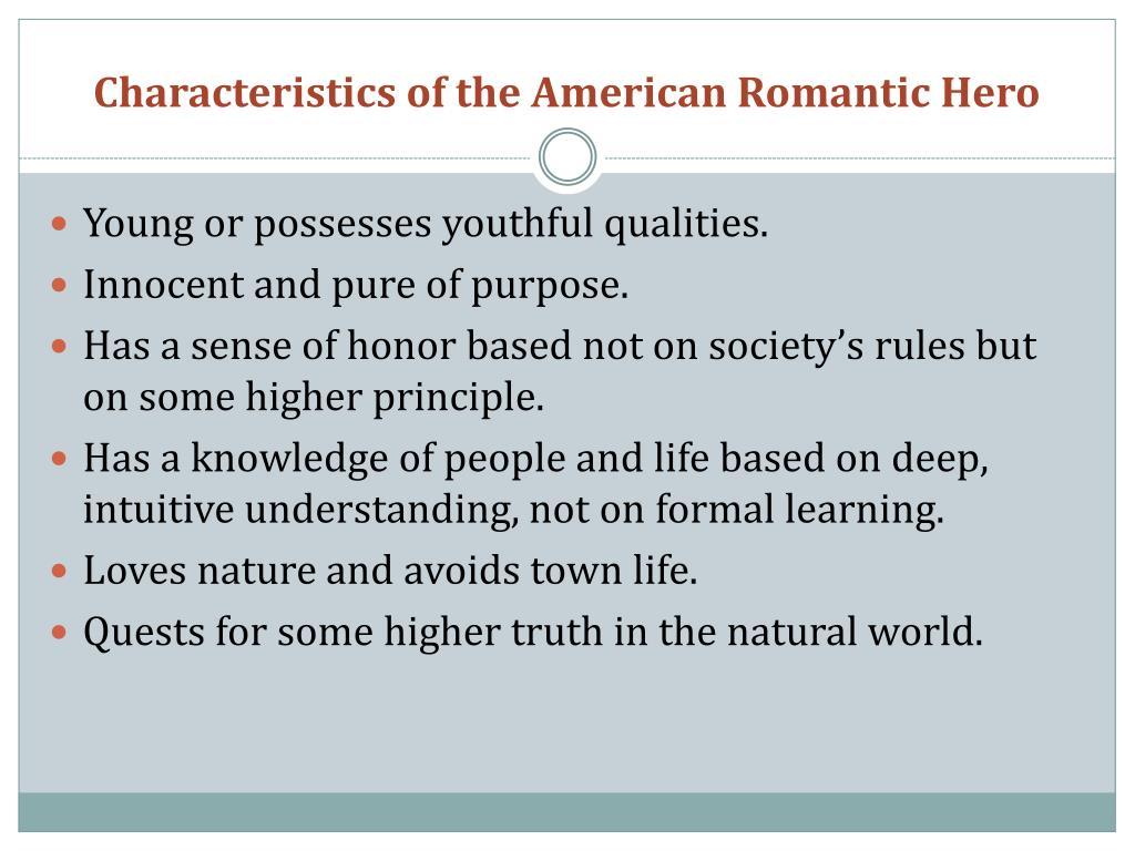 Characteristics of the American Romantic Hero