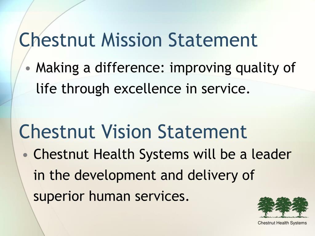 Chestnut Mission Statement