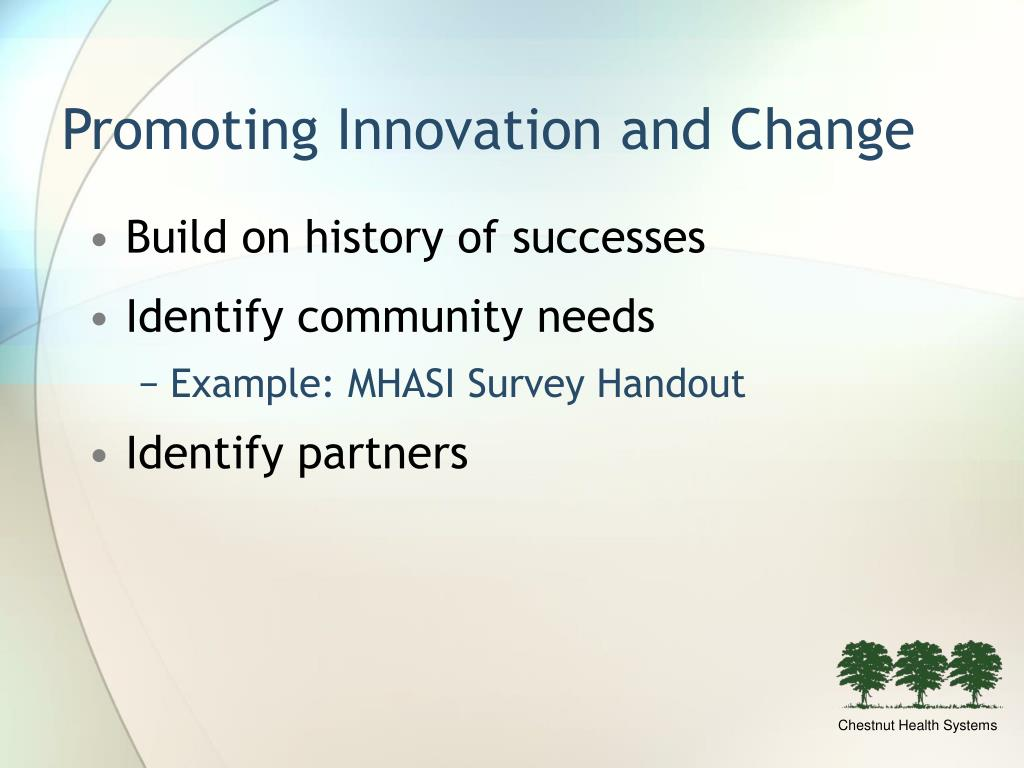 Promoting Innovation and Change