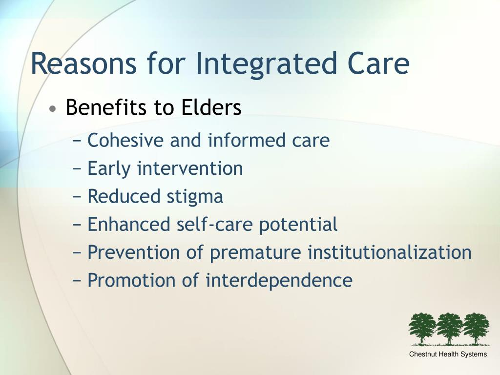 Reasons for Integrated Care
