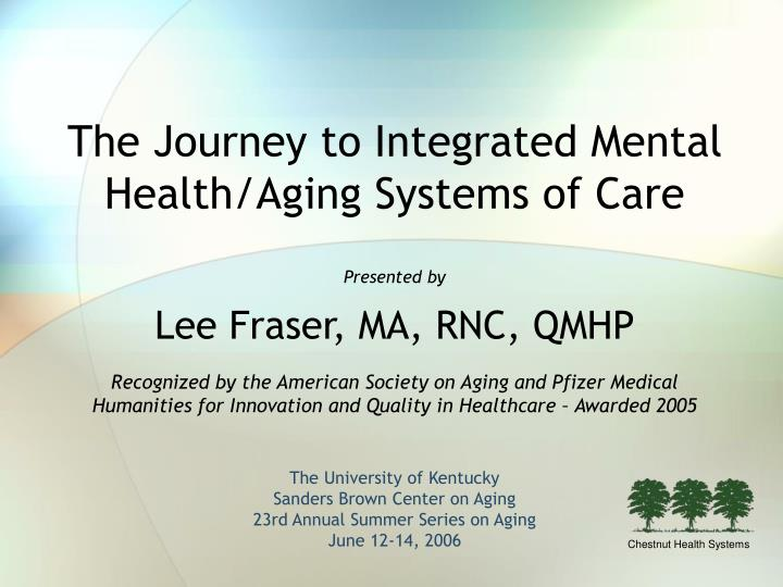 The journey to integrated mental health aging systems of care
