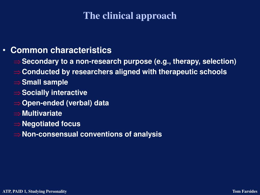 The clinical approach