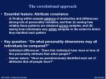 the correlational approach10