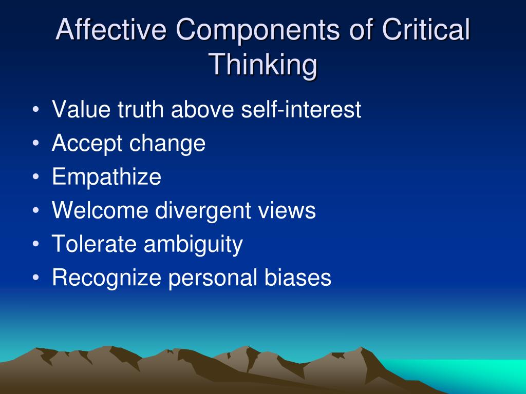 Affective Components of Critical Thinking