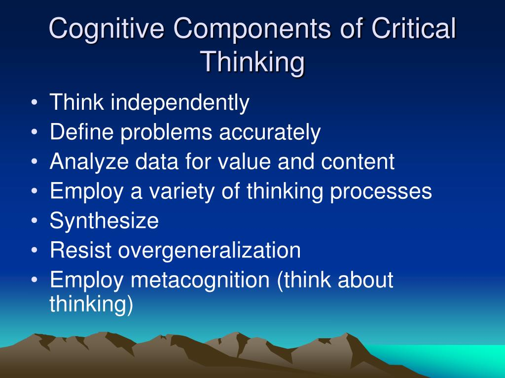 Cognitive Components of Critical Thinking
