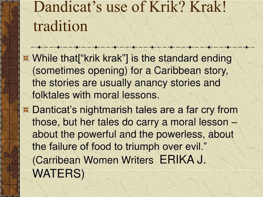 Dandicat's use of Krik? Krak! tradition