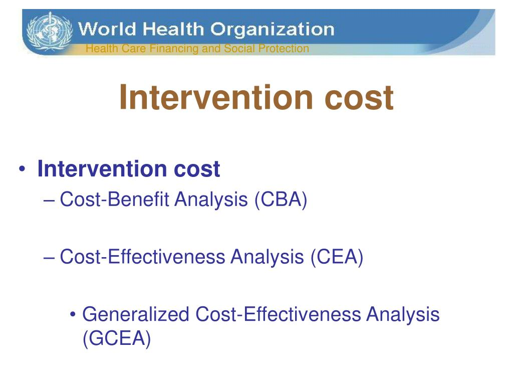 Intervention cost