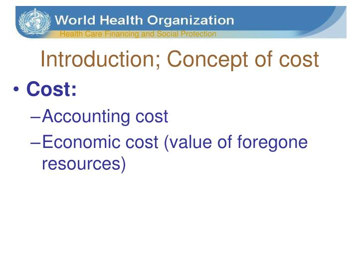 Introduction concept of cost
