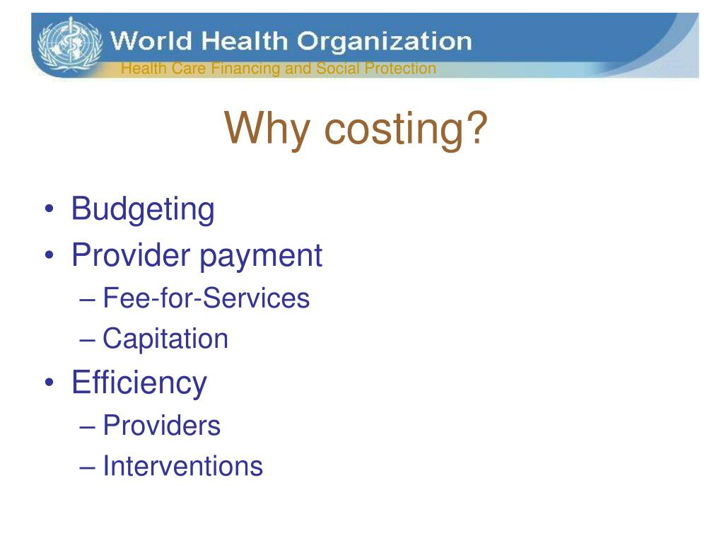 Why costing?