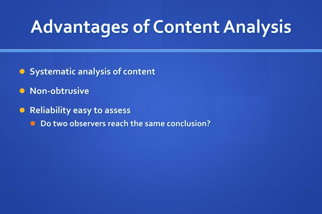 Advantages of Content Analysis
