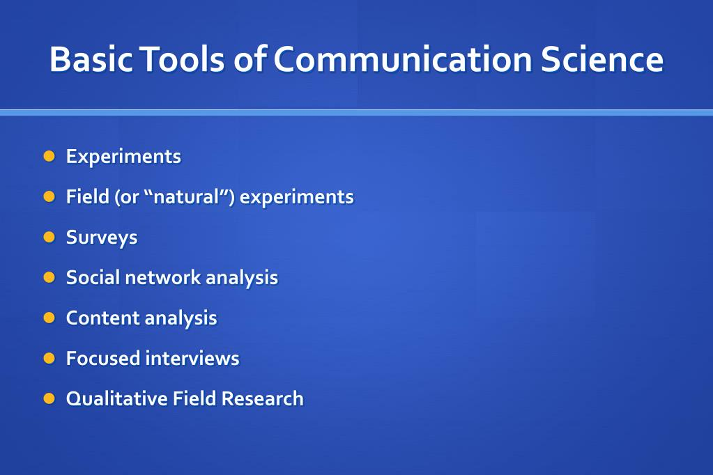 Basic Tools of Communication Science