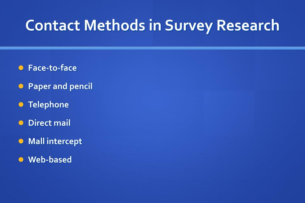 Contact Methods in Survey Research