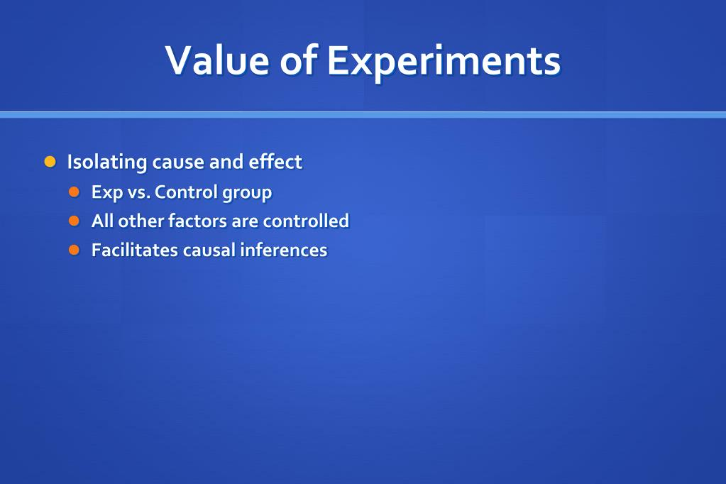 Value of Experiments