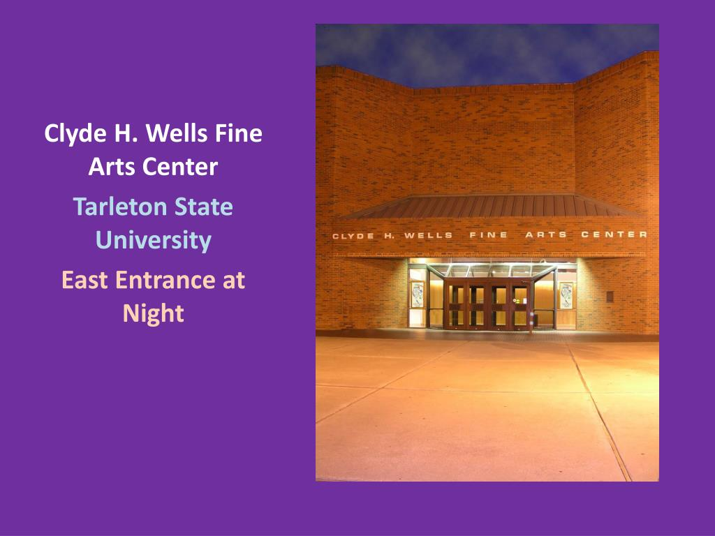 Clyde H. Wells Fine Arts Center