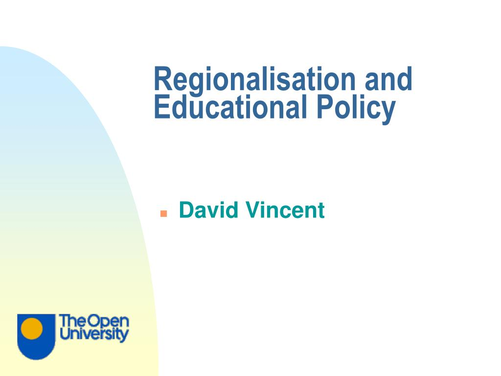 Regionalisation and Educational Policy
