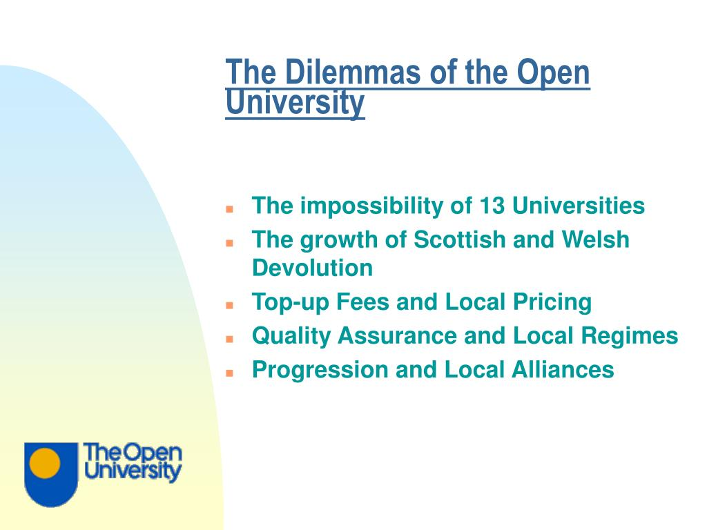 The Dilemmas of the Open University