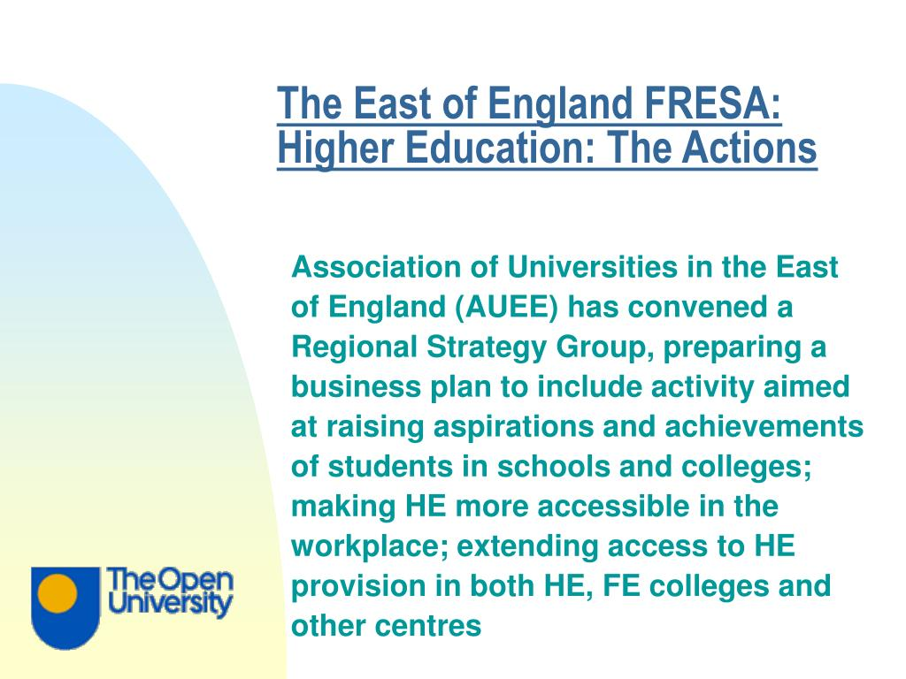 The East of England FRESA: Higher Education: The Actions