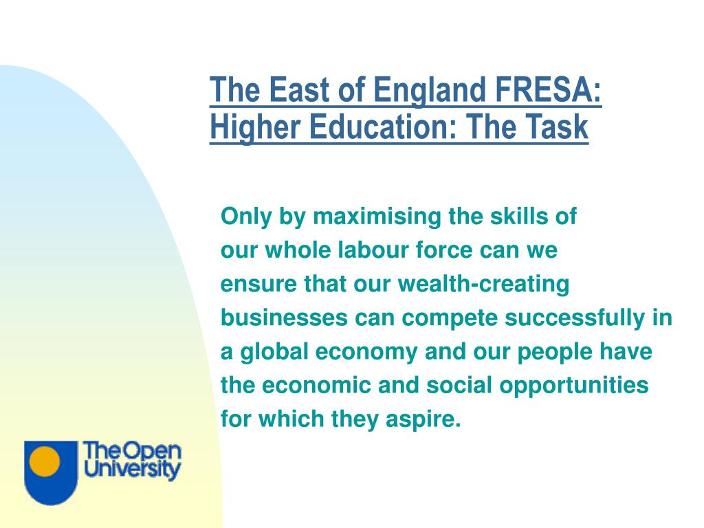 The East of England FRESA: Higher Education: The Task