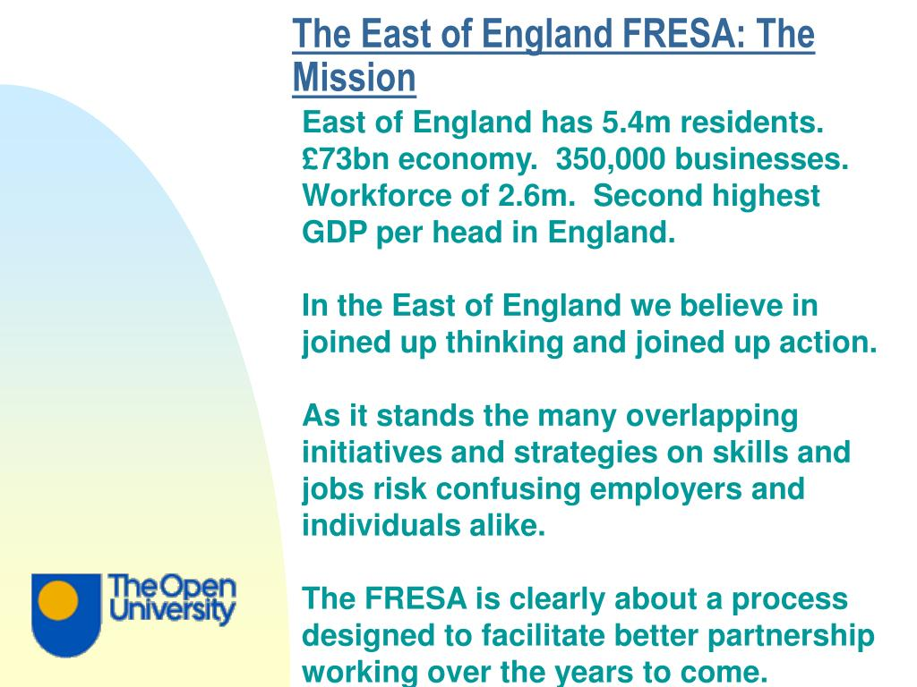 The East of England FRESA: The Mission