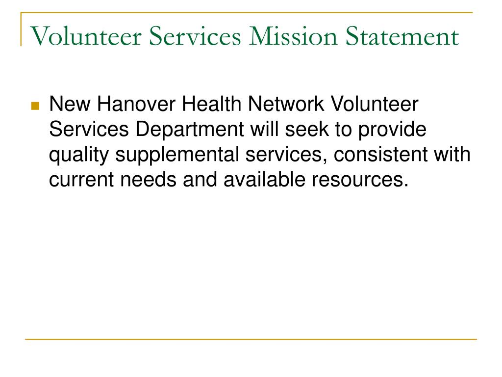 Volunteer Services Mission Statement