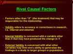 rival causal factors