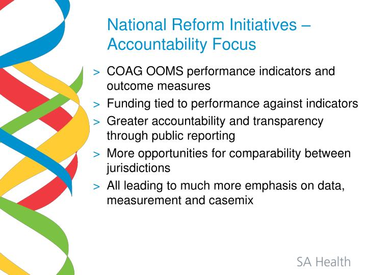 National Reform Initiatives – Accountability Focus