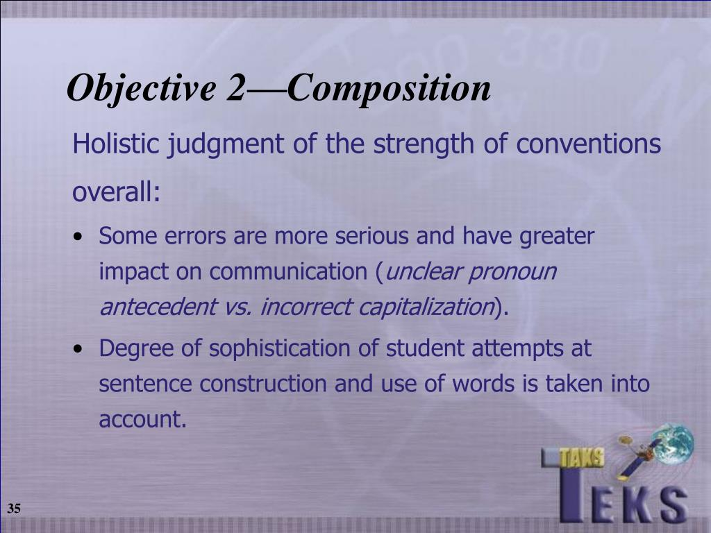 Objective 2—Composition