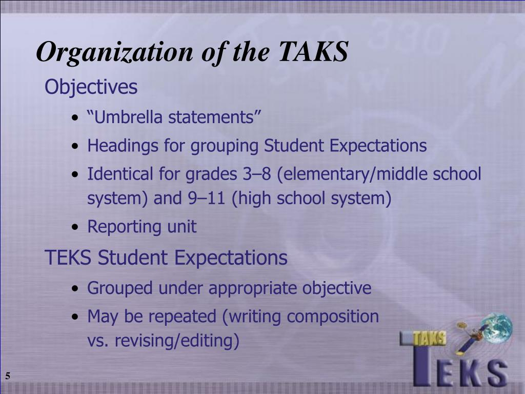 Organization of the TAKS