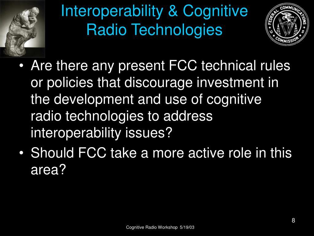 Interoperability & Cognitive Radio Technologies