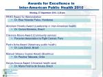 awards for excellence in inter american public health 2010