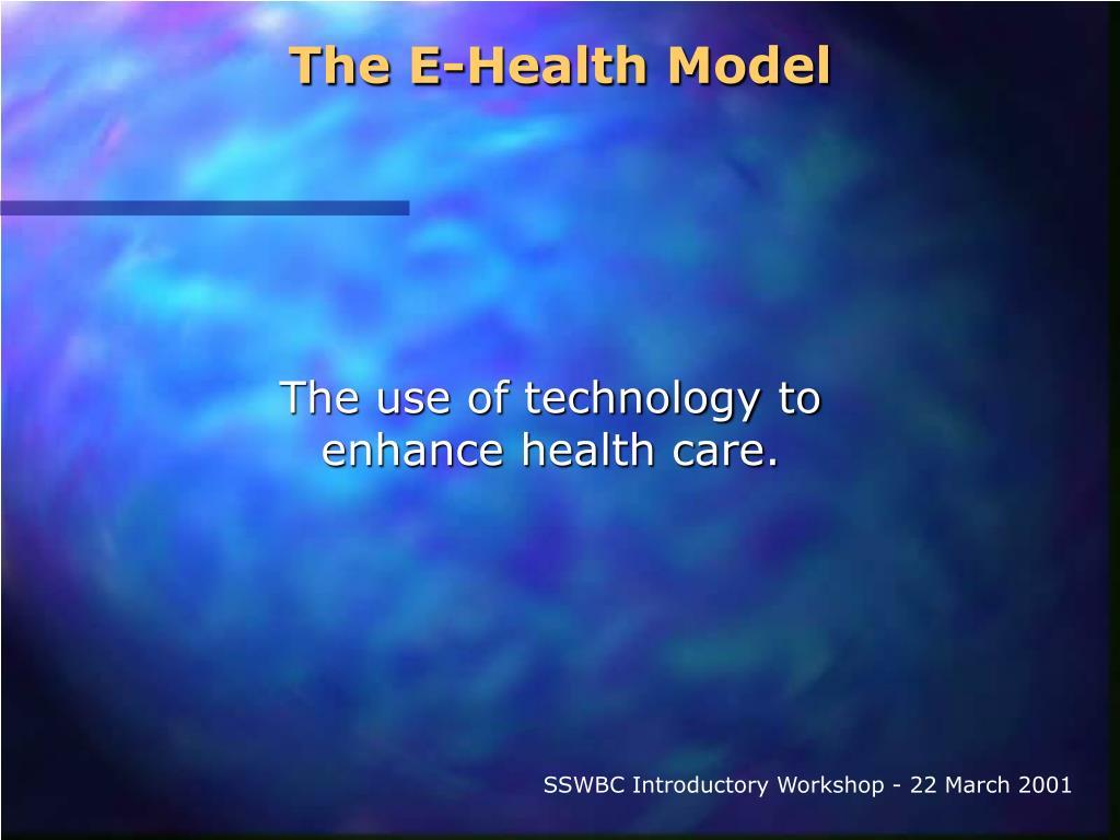 The E-Health Model
