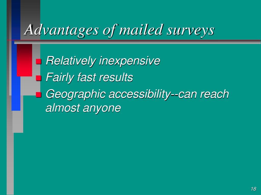Advantages of mailed surveys