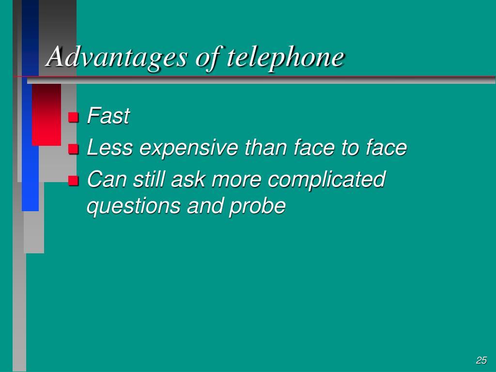 Advantages of telephone