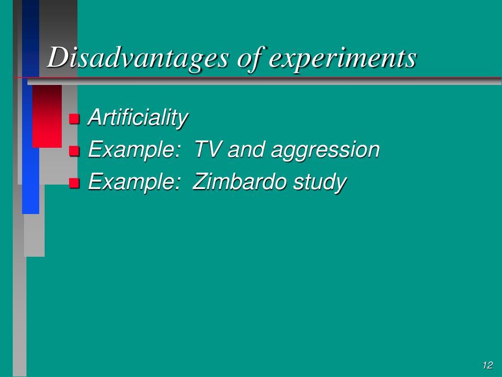 Disadvantages of experiments