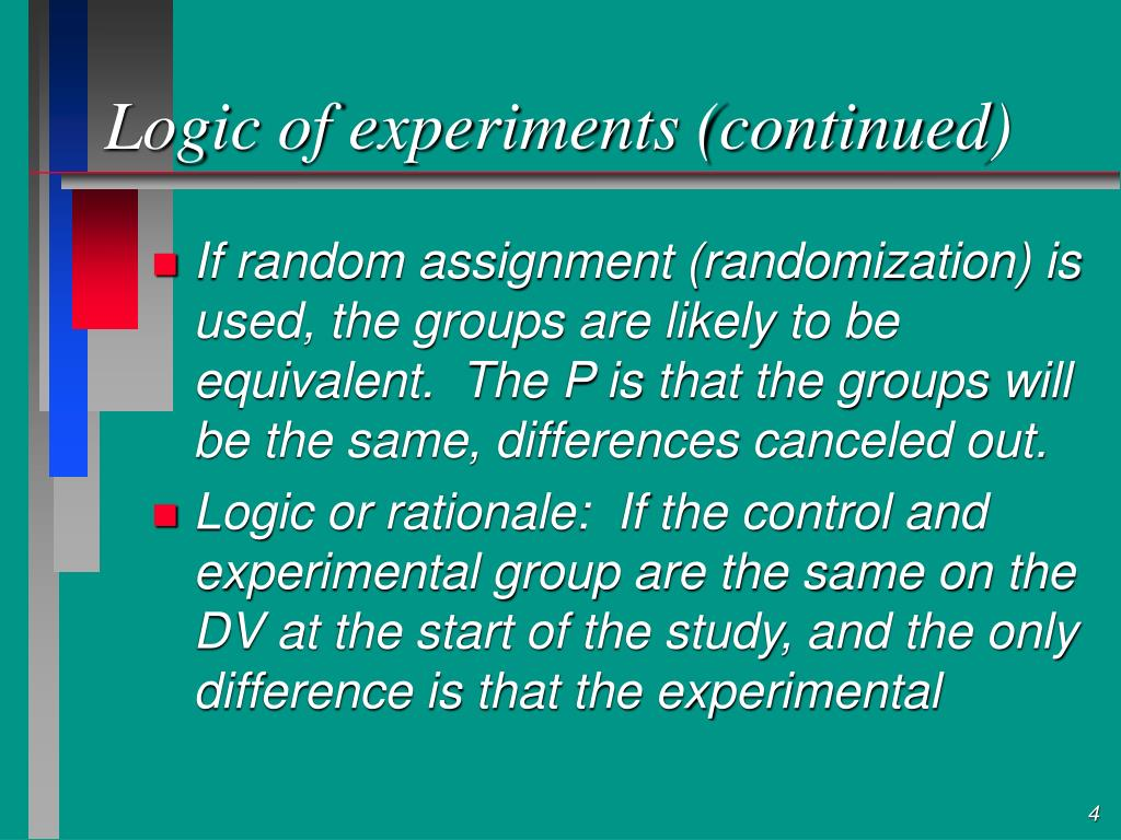 Logic of experiments (continued)