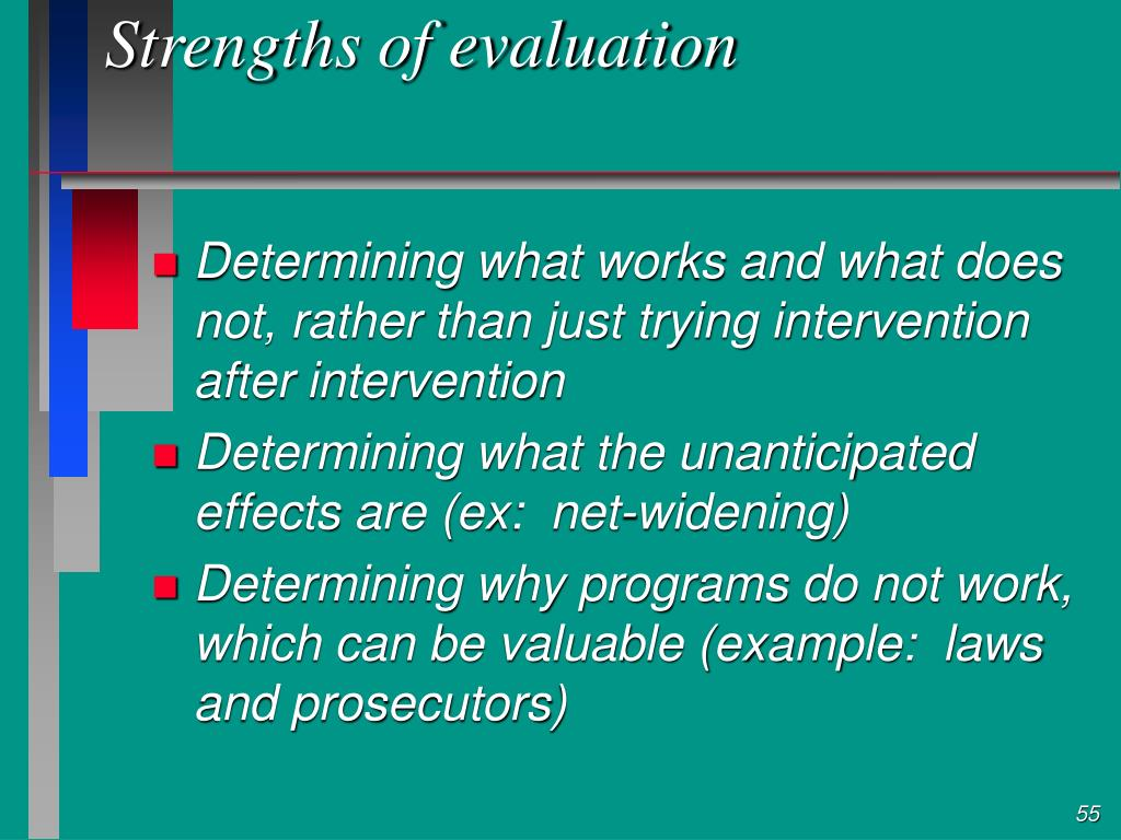 Strengths of evaluation