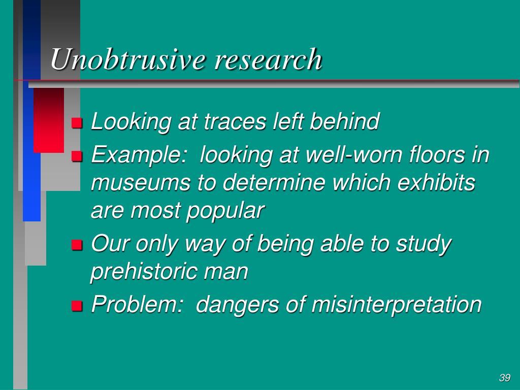 Unobtrusive research