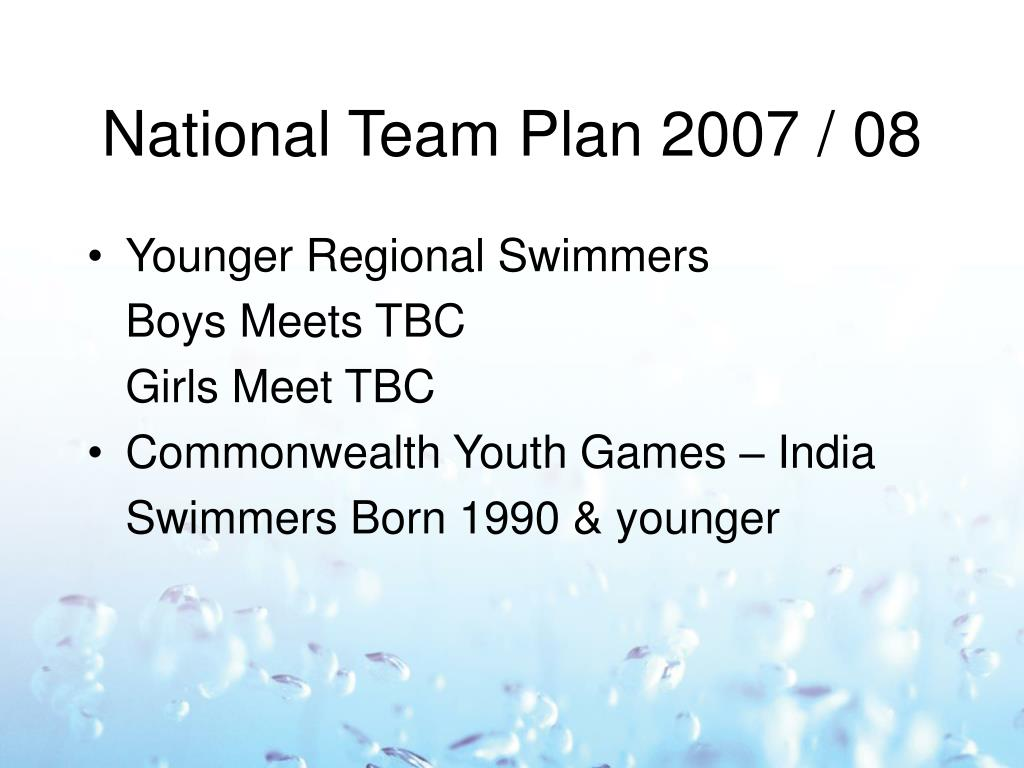 National Team Plan 2007 / 08