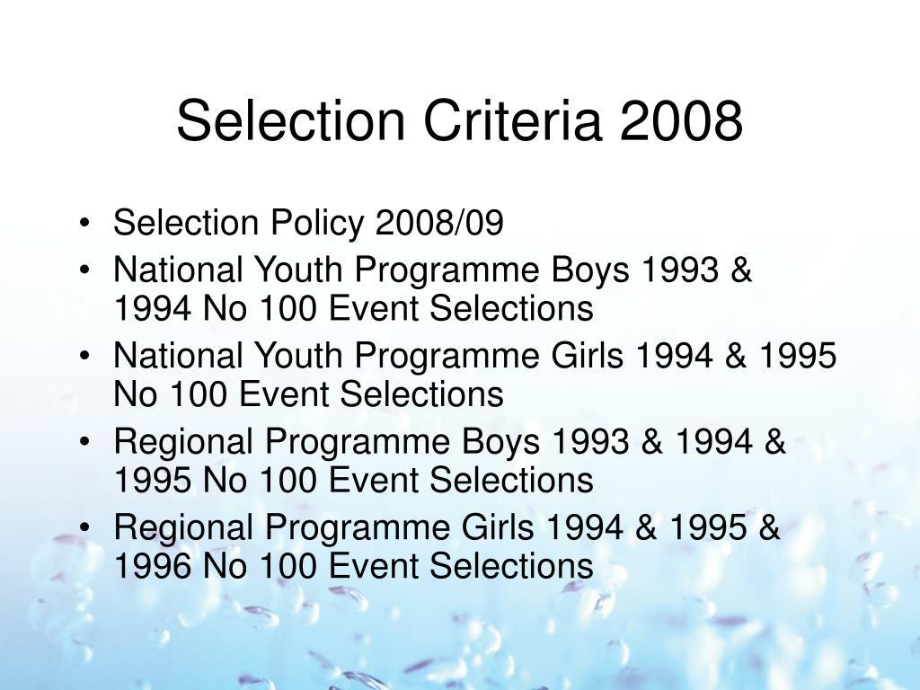 Selection Criteria 2008