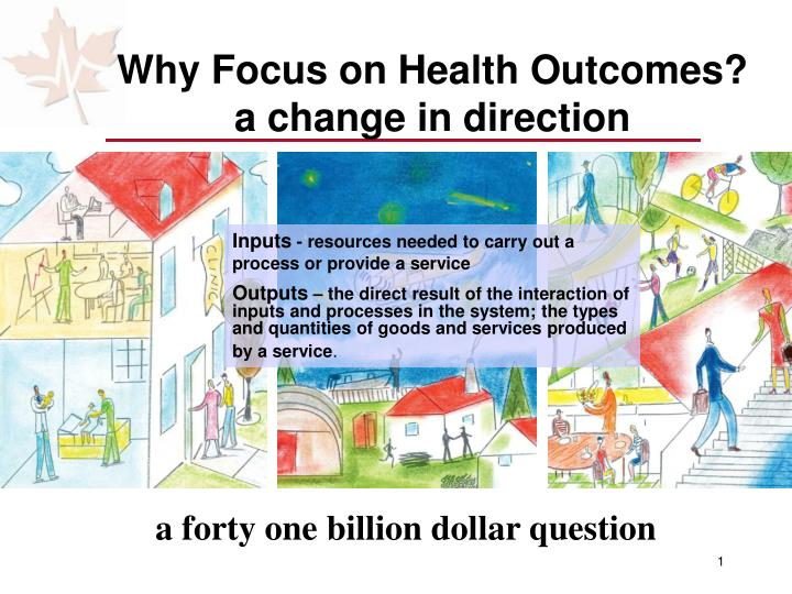 Why focus on health outcomes a change in direction