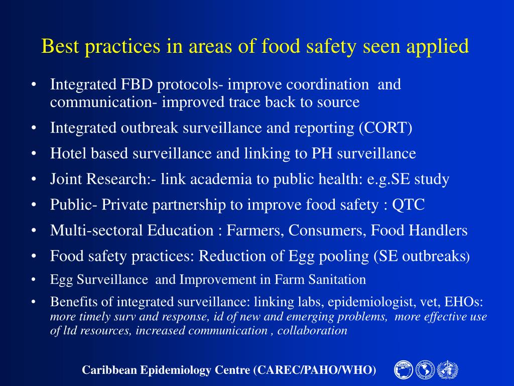 Best practices in areas of food safety seen applied