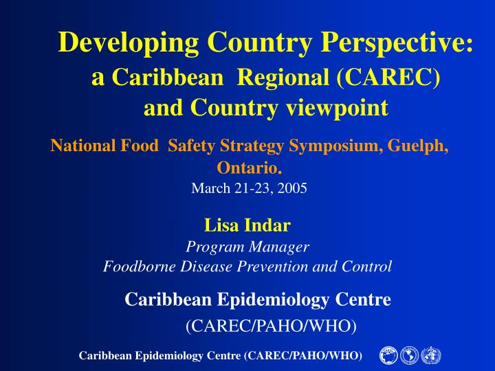 Developing country perspective a caribbean regional carec and country viewpoint