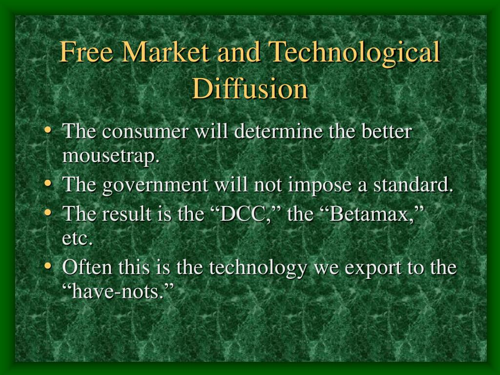 Free Market and Technological Diffusion