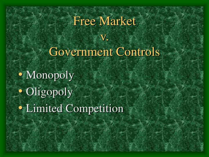 Free market v government controls