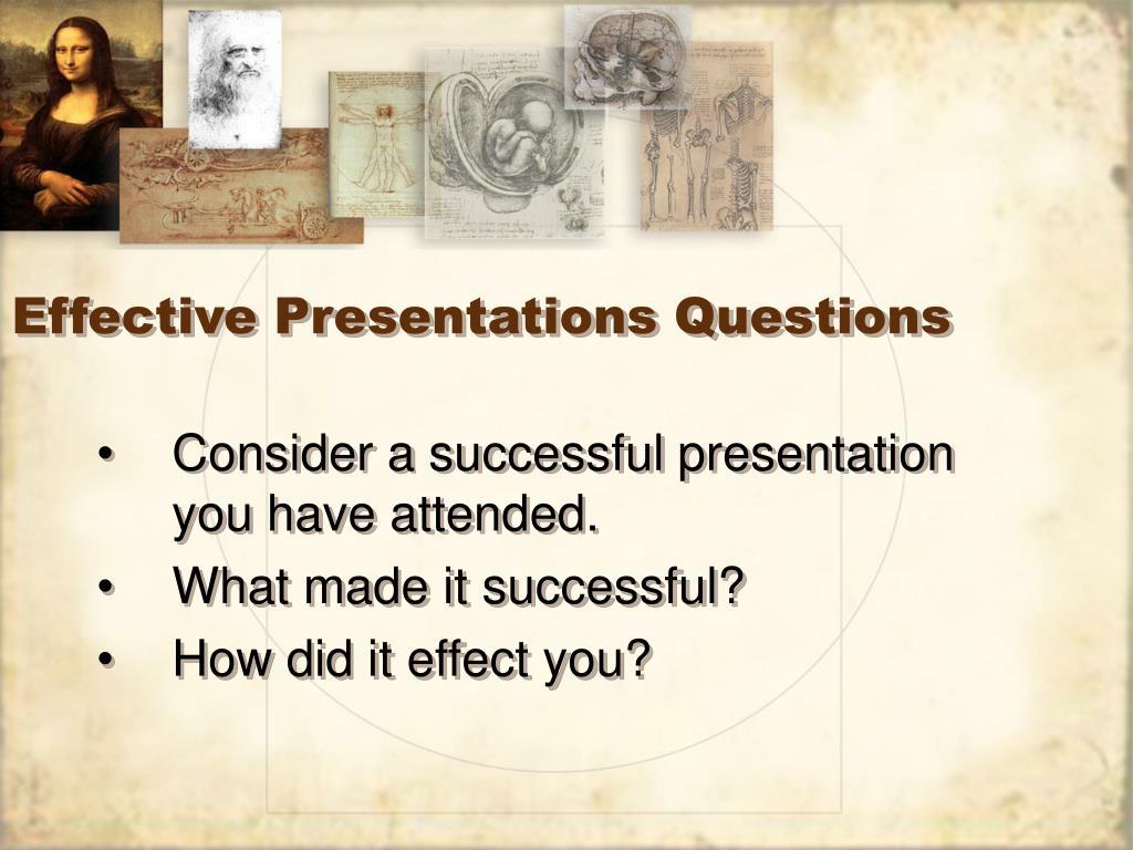 Effective Presentations Questions