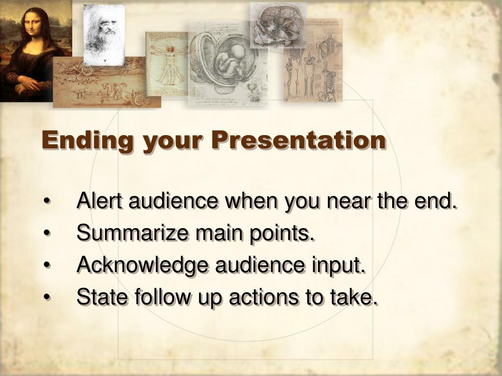 Ending your Presentation