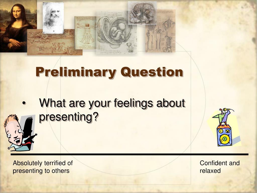 Preliminary Question