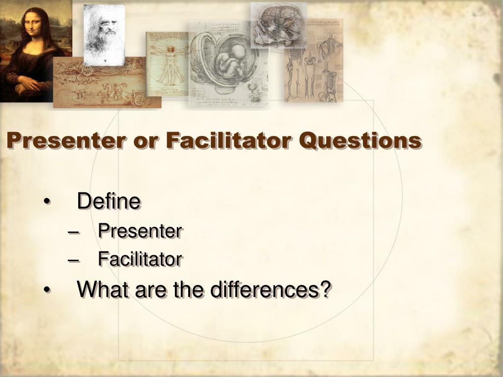Presenter or Facilitator Questions