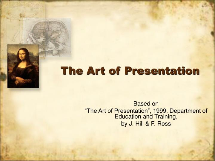 The art of presentation l.jpg